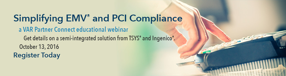Simplify EMV and PCI Compliance