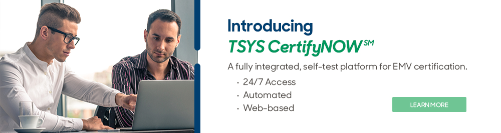 Introducing TSYS CertifyNow